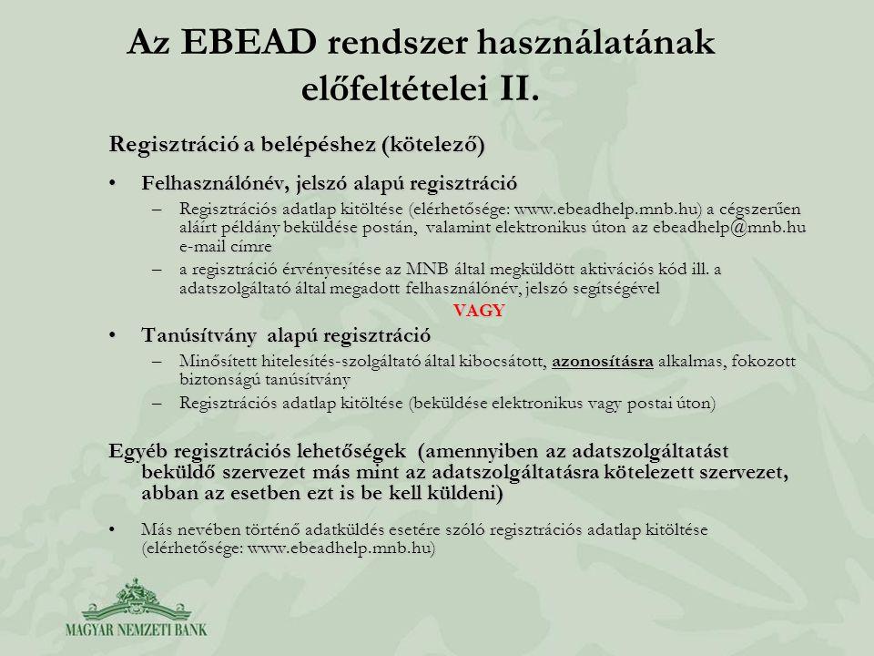 Az EBEAD rendszer használatának előfeltételei II.