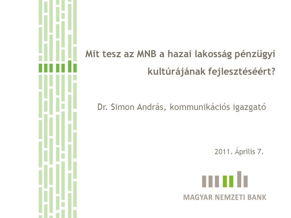 Mit tesz az MNB a hazai lakosság pénzügyi kultúrájának fejlesztéséért.