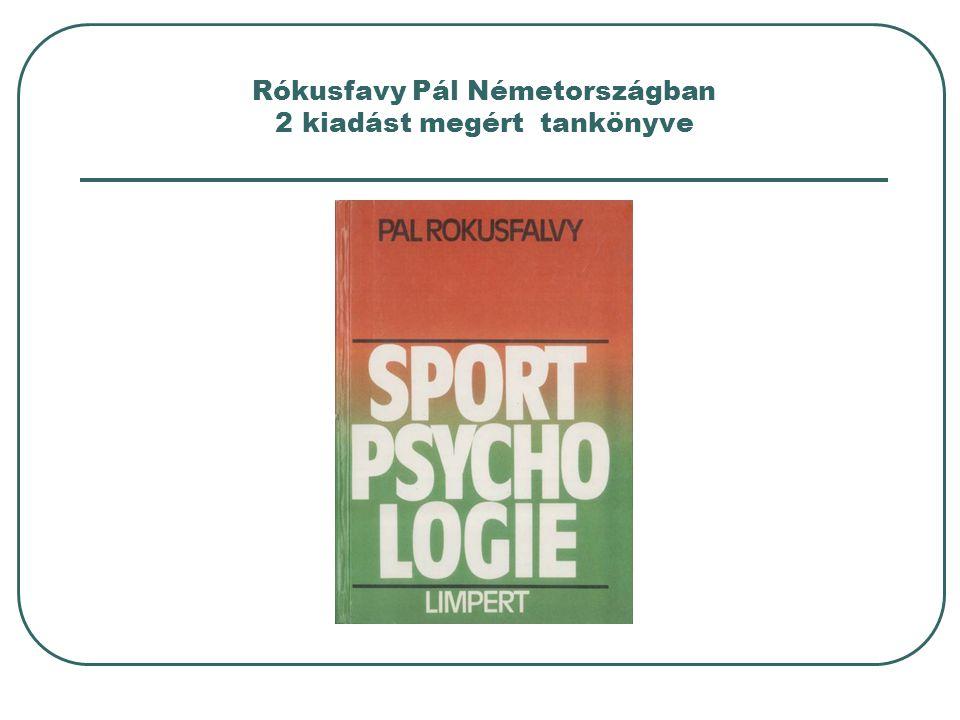 A STAR-12 (Budapest, 1991) sportpszichológiai előadásai (III) Nagykáldi, Cs.: Correlations of the Eysenck personality traits for top level wrestlers and university students.