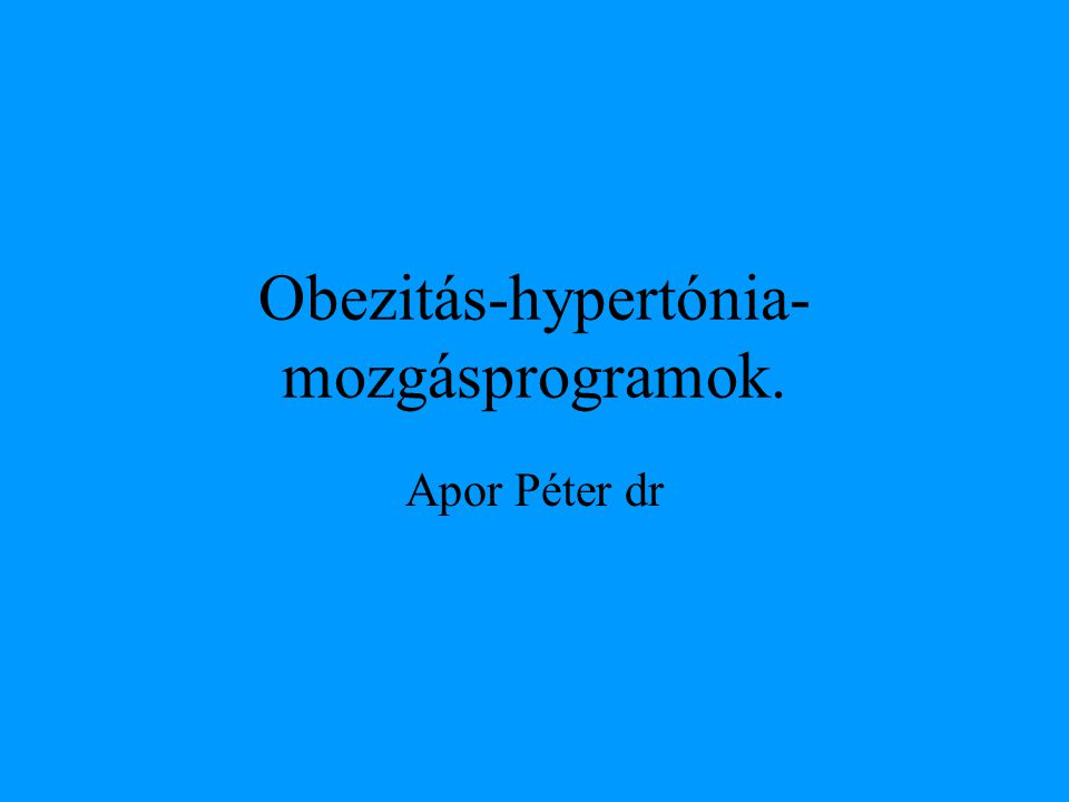 Obes mozgásprogram: (ACSM position stand 2001:Med.Sci.