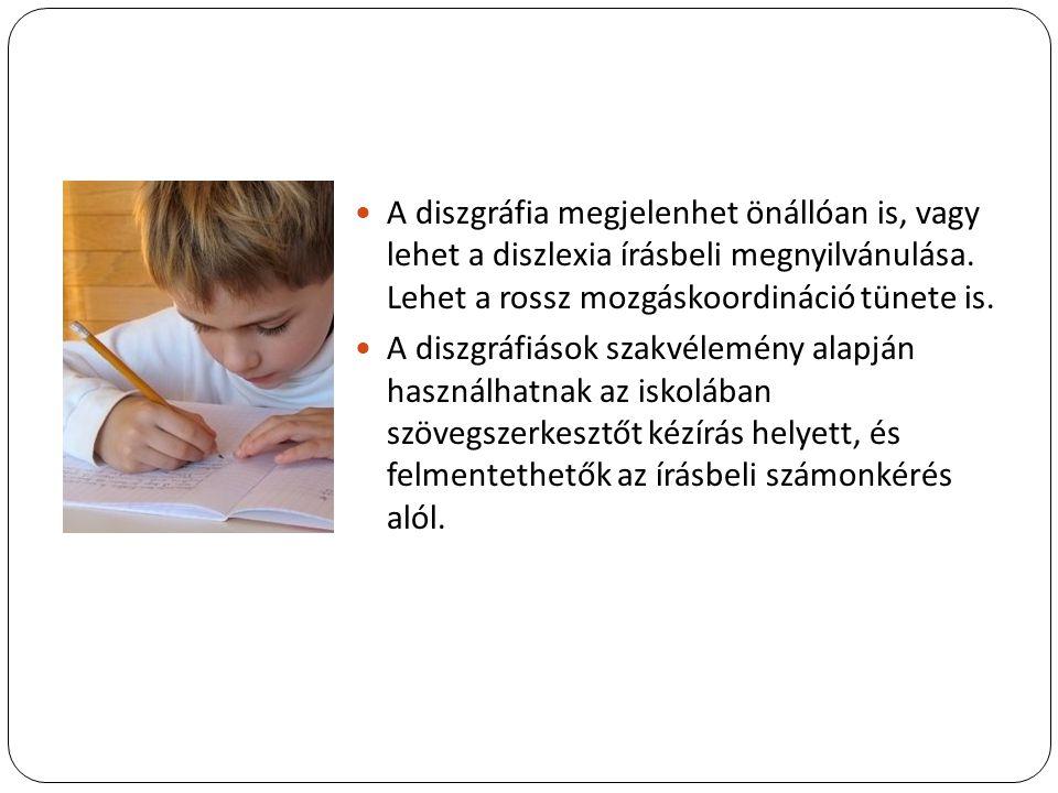 A diszgráfia megjelenhet önállóan is, vagy lehet a diszlexia írásbeli megnyilvánulása. Lehet a rossz mozgáskoordináció tünete is. A diszgráfiások szak
