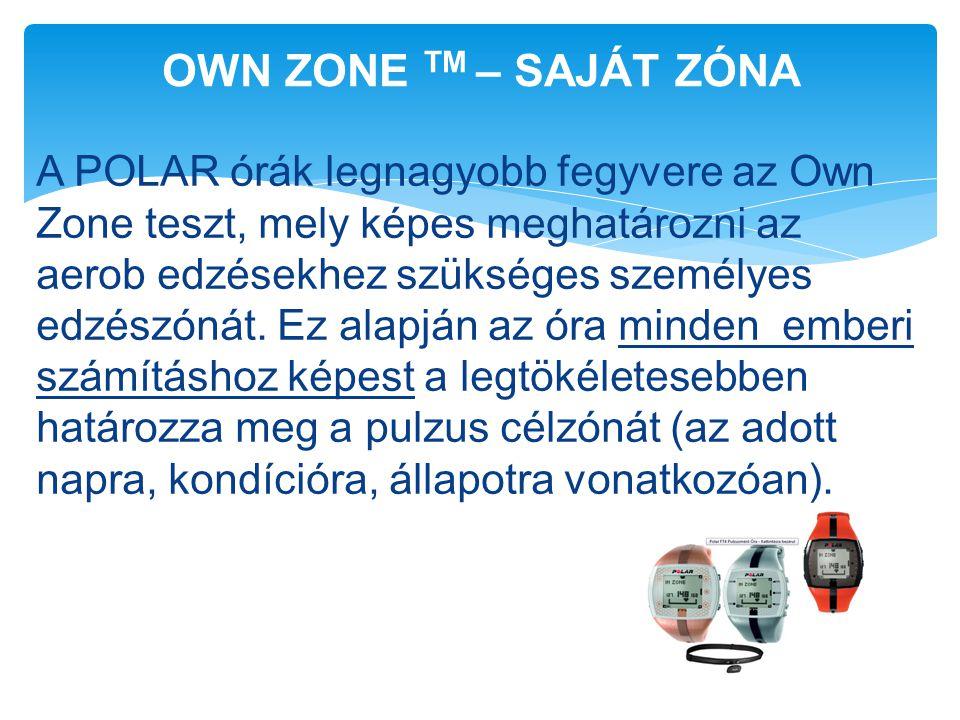 A POLAR órák legnagyobb fegyvere az Own Zone teszt, mely képes meghatározni az aerob edzésekhez szükséges személyes edzészónát. Ez alapján az óra mind