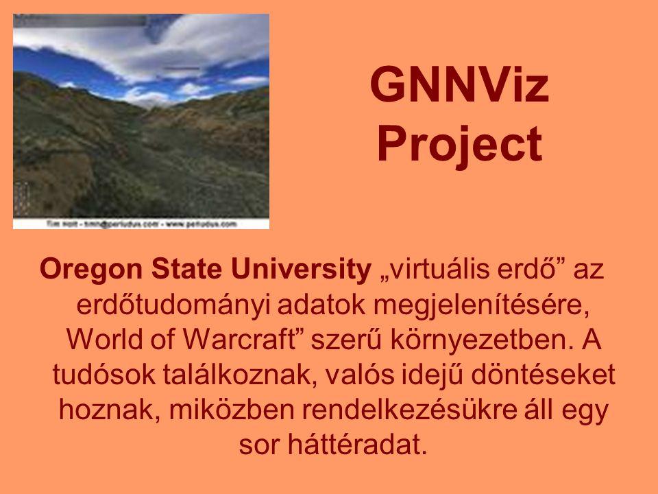 """GNNViz Project Oregon State University """"virtuális erdő"""" az erdőtudományi adatok megjelenítésére, World of Warcraft"""" szerű környezetben. A tudósok talá"""