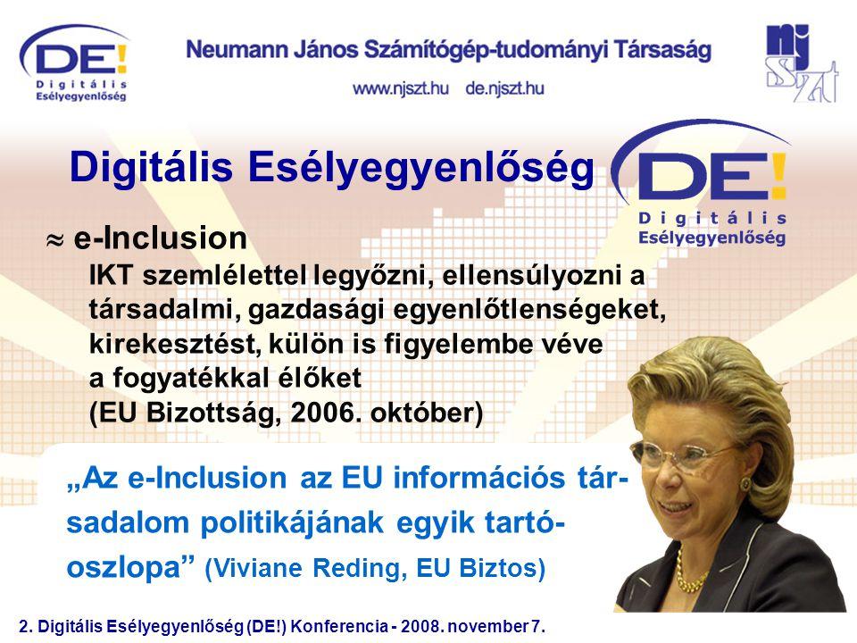 2. Digitális Esélyegyenlőség (DE!) Konferencia - 2008.