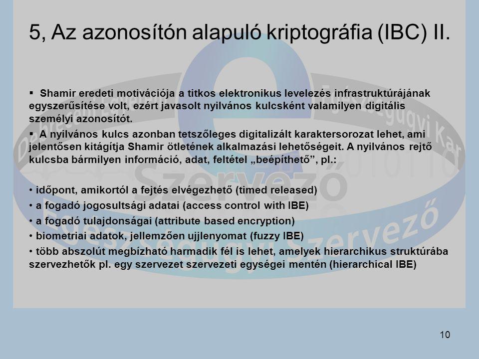 10 5, Az azonosítón alapuló kriptográfia (IBC) II.