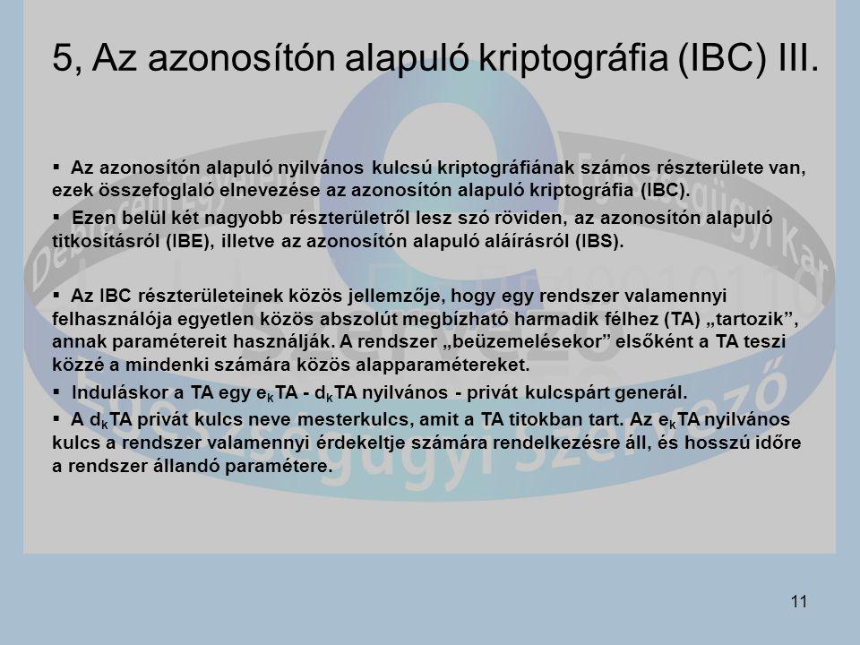 11 5, Az azonosítón alapuló kriptográfia (IBC) III.
