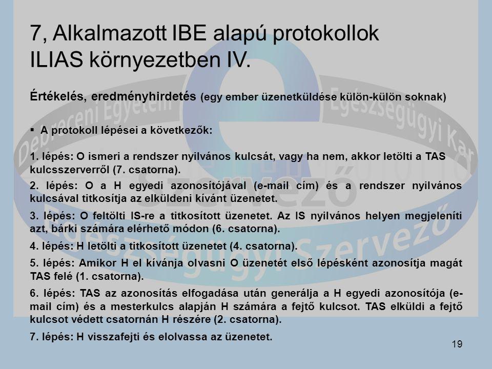 19 7, Alkalmazott IBE alapú protokollok ILIAS környezetben IV.