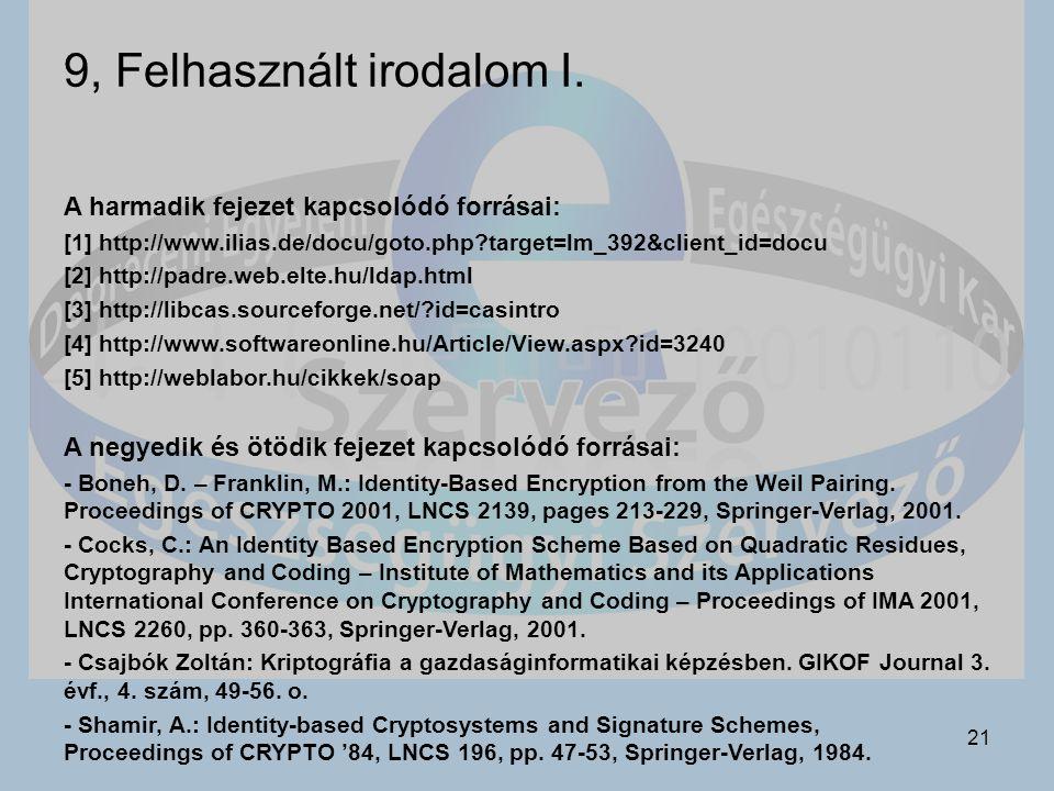 21 9, Felhasznált irodalom I.