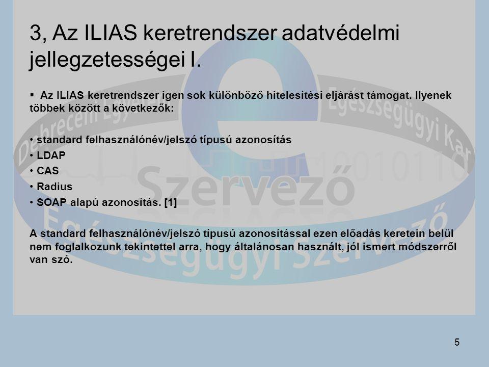 5 3, Az ILIAS keretrendszer adatvédelmi jellegzetességei I.