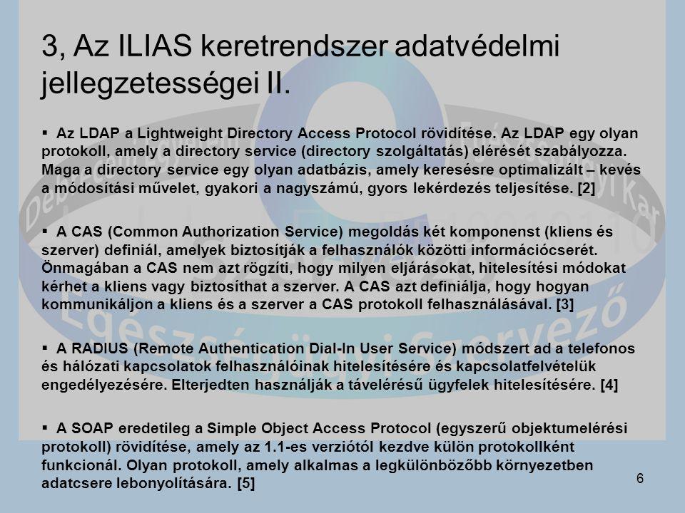 6 3, Az ILIAS keretrendszer adatvédelmi jellegzetességei II.