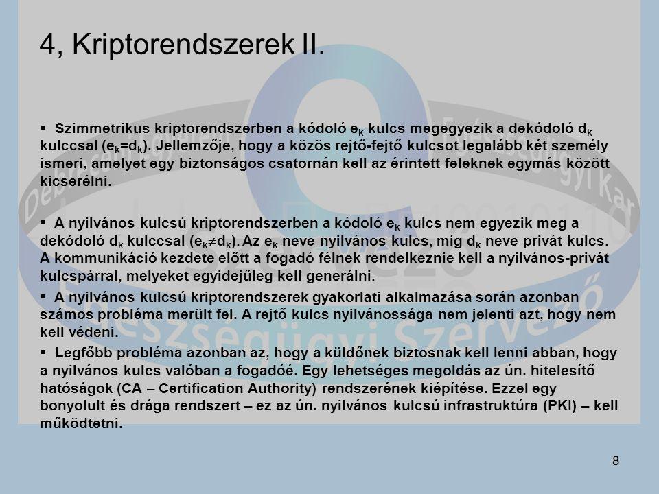8 4, Kriptorendszerek II.