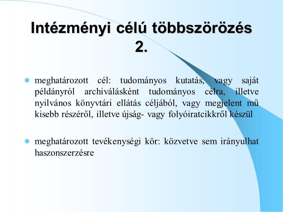 Intézményi célú többszörözés 2.