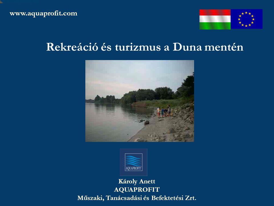 AQUAPROFIT Zrt. – A jövő környezetét fejlesztjük Károly Anett AQUAPROFIT Műszaki, Tanácsadási és Befektetési Zrt. www.aquaprofit.com Baja, 2007. márci