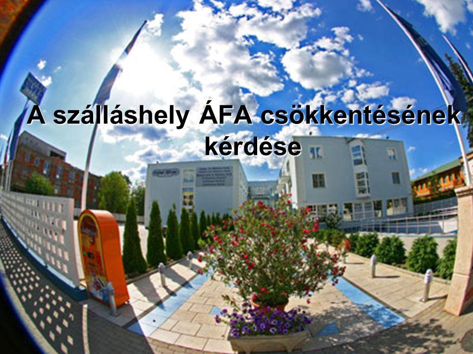 A szálláshely ÁFA csökkentésének kérdése