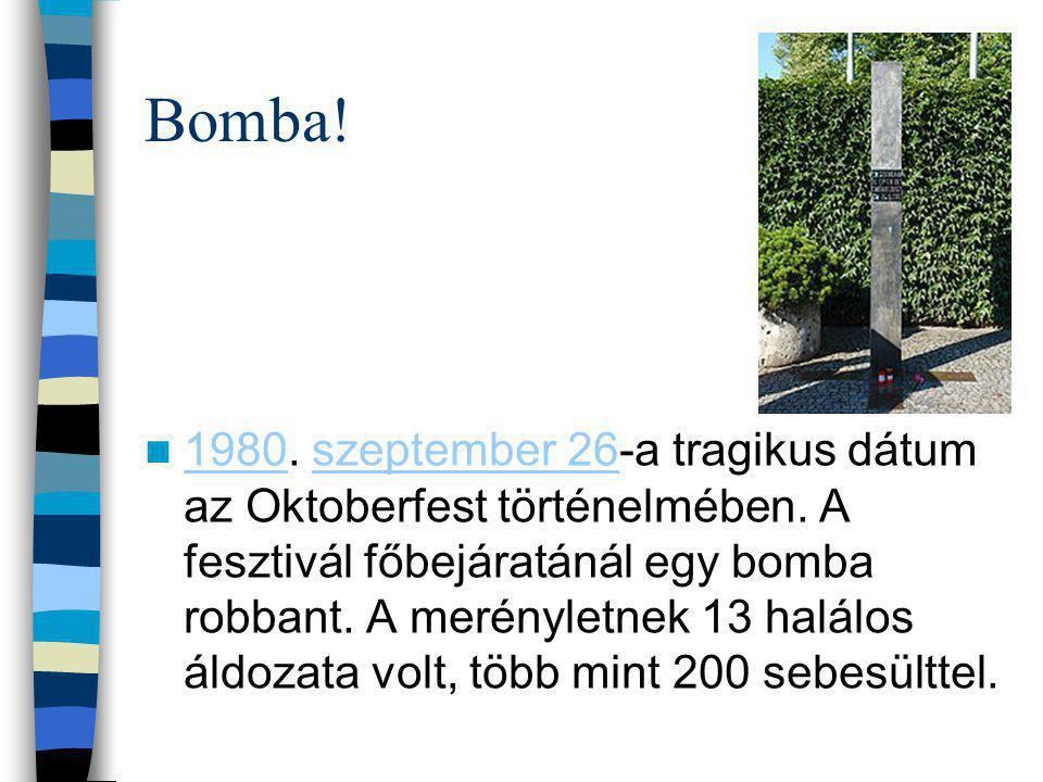 Bomba. 1980. szeptember 26-a tragikus dátum az Oktoberfest történelmében.