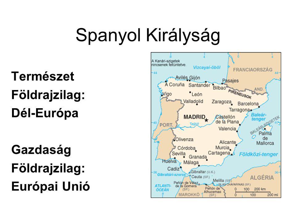 Földrajzi adottságok Fekvése: Portugáliával és Gibraltárral osztozik az Ibériai- félszigeten.