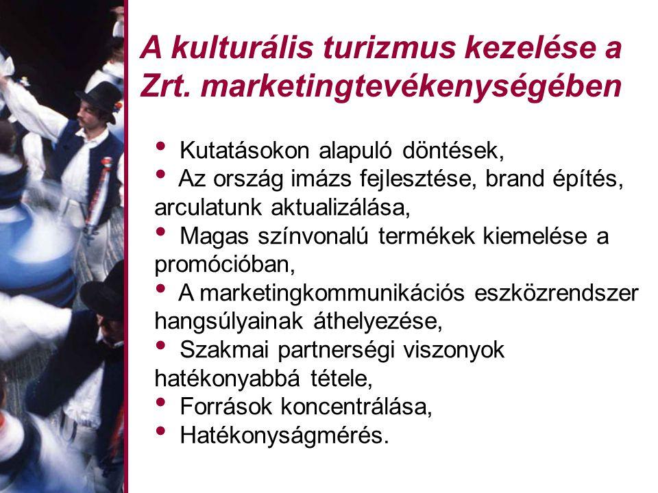 A kulturális turizmus kezelése a Zrt.