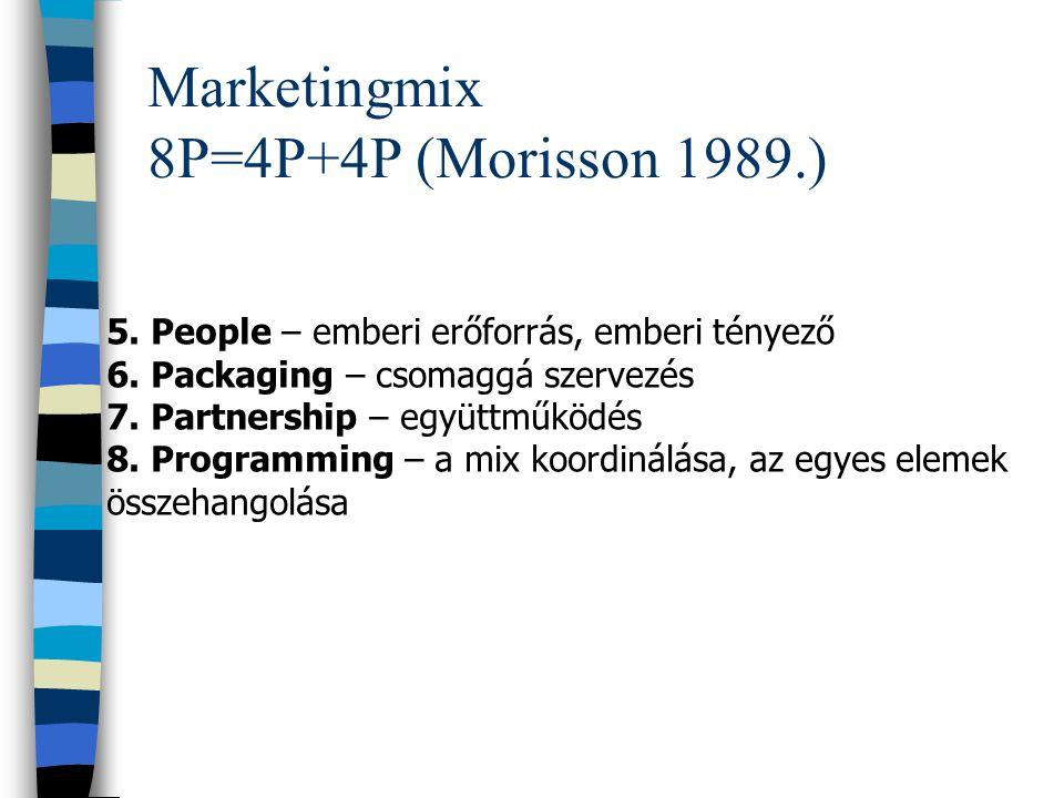 Marketingmix 7P=4P+3 P 5. People (Emberi erőforrás / tényező): az összes olyan szereplő, aki szerepet játszik a szolgáltatás-ügylet létrejöttében 6. P