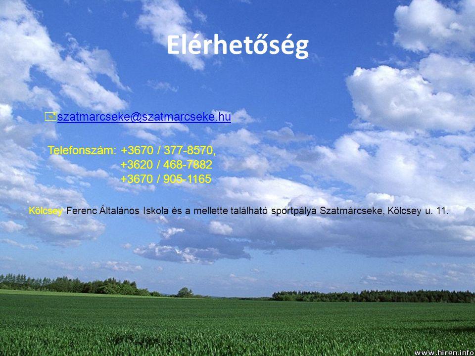 Elérhetőség  szatmarcseke@szatmarcseke.hu szatmarcseke@szatmarcseke.hu Telefonszám: +3670 / 377-8570, +3620 / 468-7882 +3670 / 905-1165 Kölcsey Feren
