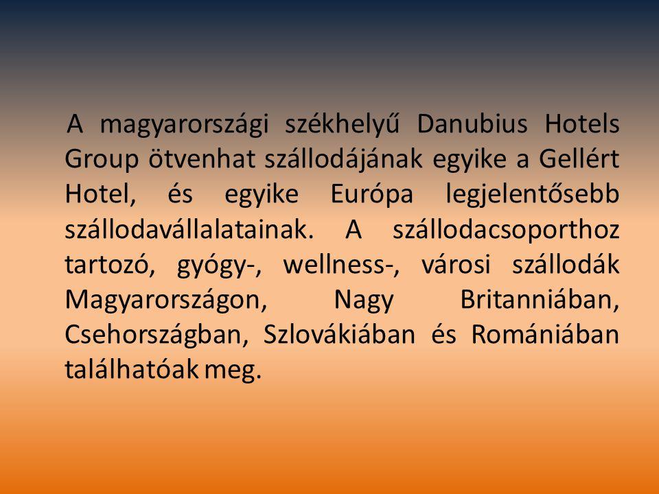 A magyarországi székhelyű Danubius Hotels Group ötvenhat szállodájának egyike a Gellért Hotel, és egyike Európa legjelentősebb szállodavállalatainak.