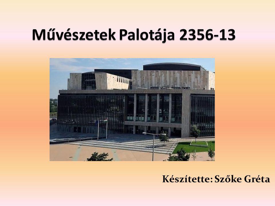 A Művészetek Palotája egy többfunkciós kulturális létesítmény.Palotája Három művészeti ág kedvelőinek ad otthont : Zene Vizuálisművészet Színházművészet.