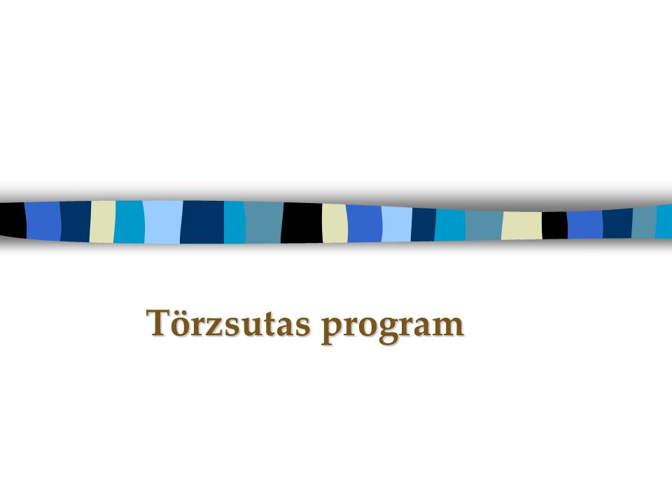 Törzsutas program