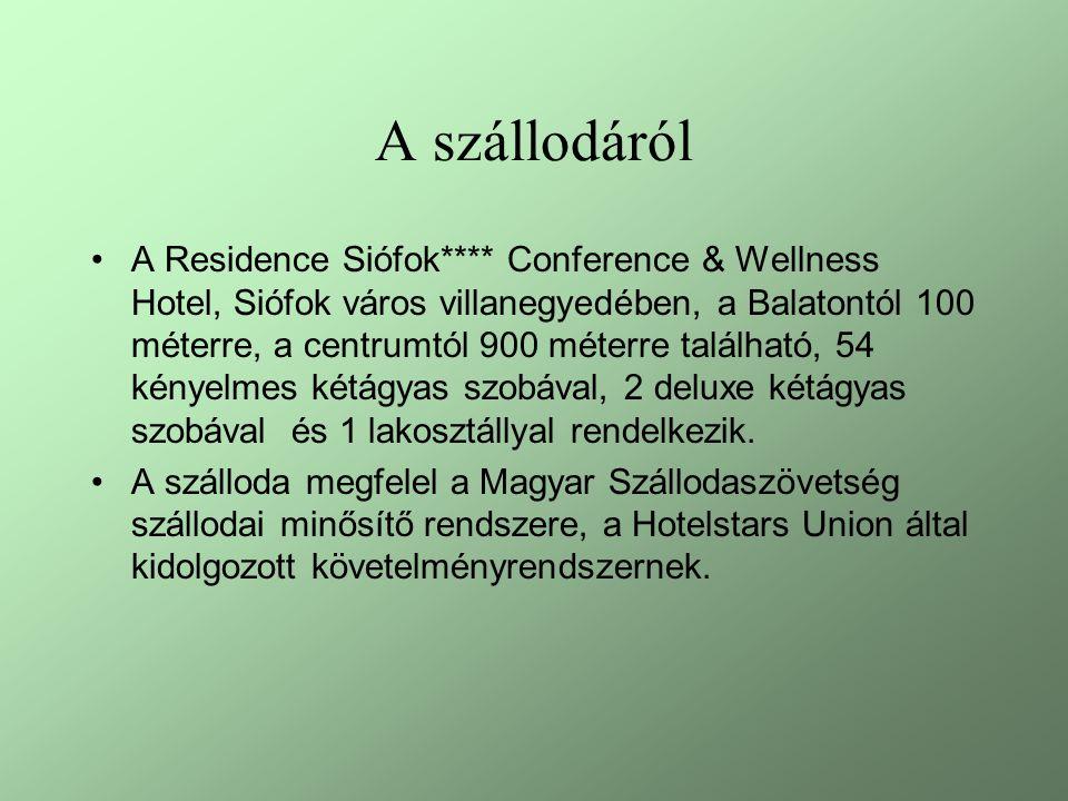 A szállodáról A Residence Siófok**** Conference & Wellness Hotel, Siófok város villanegyedében, a Balatontól 100 méterre, a centrumtól 900 méterre található, 54 kényelmes kétágyas szobával, 2 deluxe kétágyas szobával és 1 lakosztállyal rendelkezik.