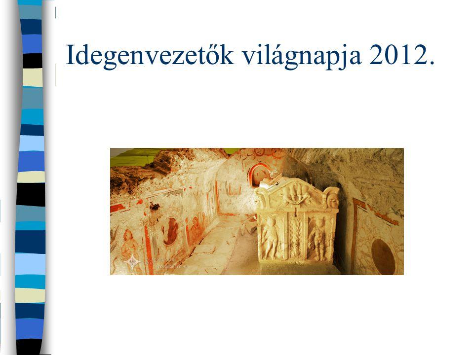 Idegenvezetők világnapja 2012.