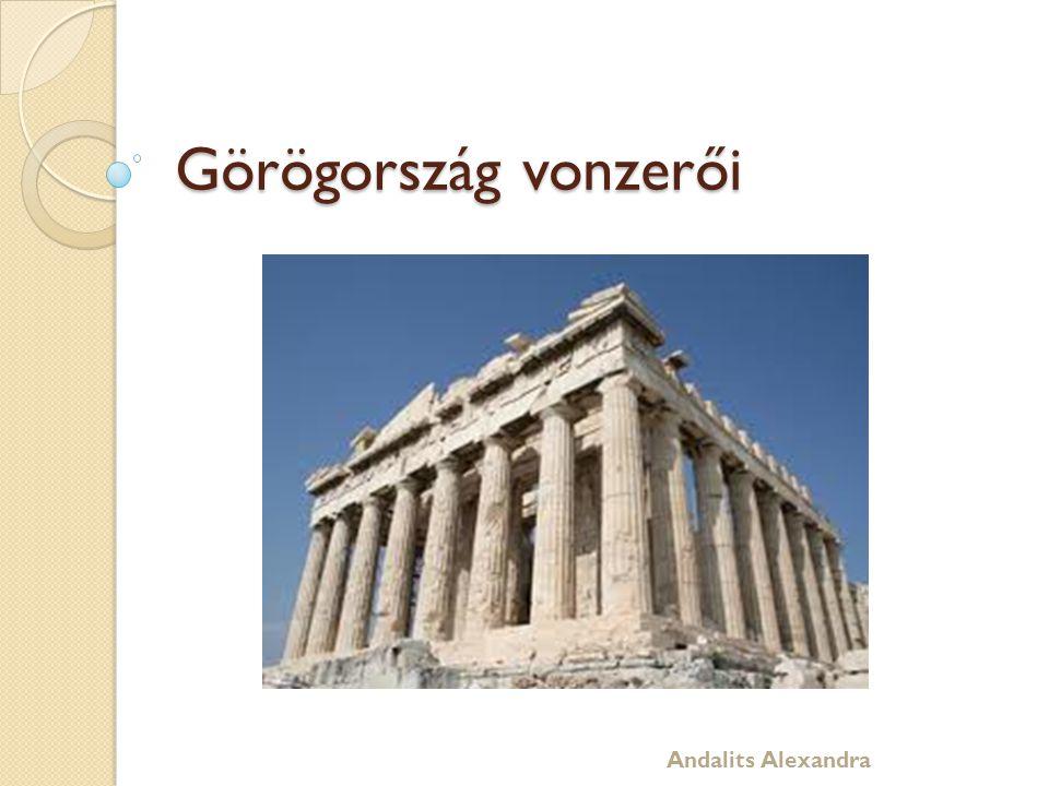 Görögország vonzerői Andalits Alexandra