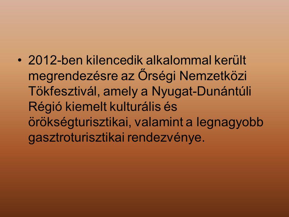 2012-ben kilencedik alkalommal került megrendezésre az Őrségi Nemzetközi Tökfesztivál, amely a Nyugat-Dunántúli Régió kiemelt kulturális és örökségturisztikai, valamint a legnagyobb gasztroturisztikai rendezvénye.