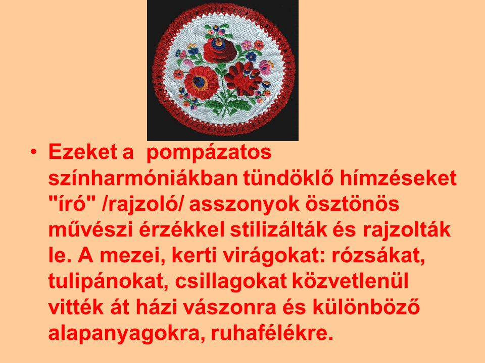 A matyó népélet lelkes kutatója, Istvánffy Gyula leírta a matyó lakás berendezését, s használati tárgyait: a tálast, a fogast, a fa-lóczát, a tornyos nyoszolyát, almáriomot, bölcsőt, tulipános ládát...