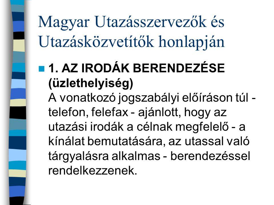 Magyar Utazásszervezők és Utazásközvetítők honlapján 1.