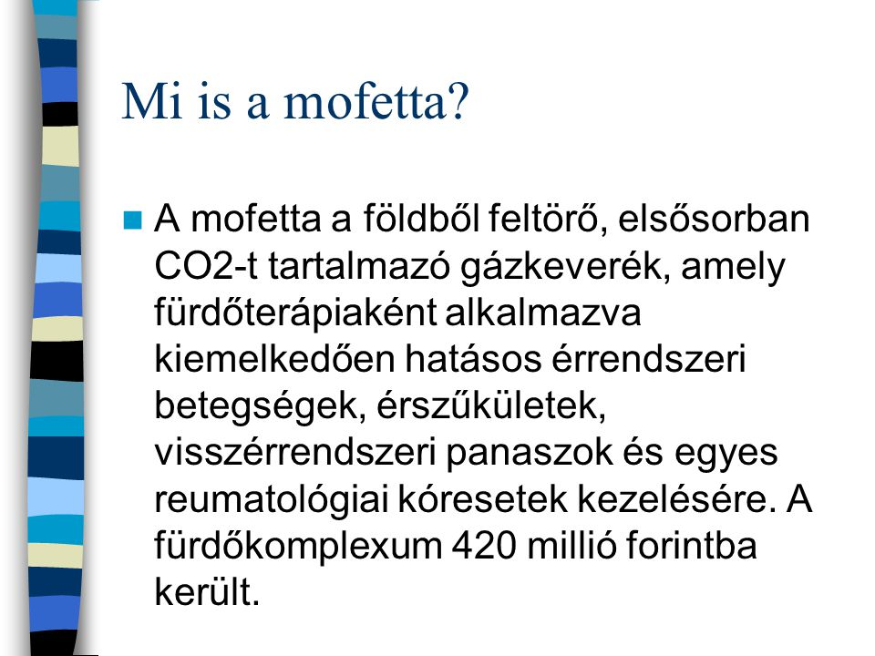 Mi is a mofetta.