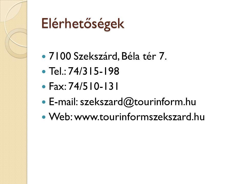 Elérhetőségek 7100 Szekszárd, Béla tér 7.