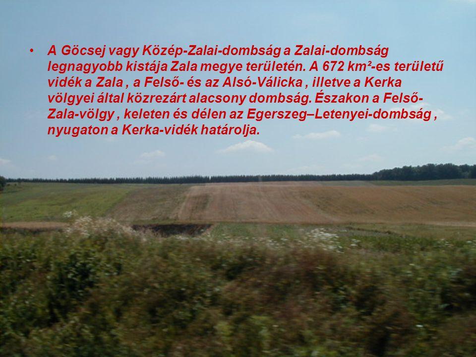 A Göcsej vagy Közép-Zalai-dombság a Zalai-dombság legnagyobb kistája Zala megye területén.