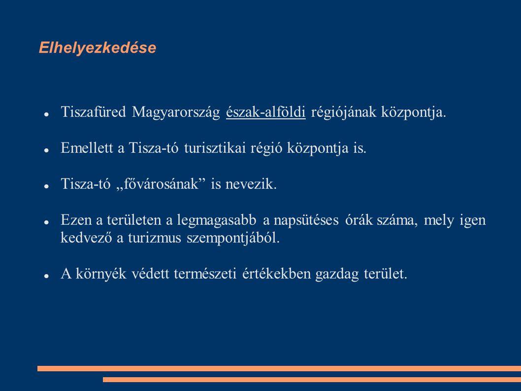 """Elhelyezkedése Tiszafüred Magyarország észak-alföldi régiójának központja. Emellett a Tisza-tó turisztikai régió központja is. Tisza-tó """"fővárosának"""""""