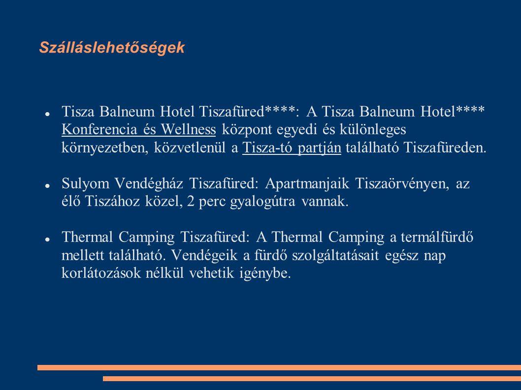 Szálláslehetőségek Tisza Balneum Hotel Tiszafüred****: A Tisza Balneum Hotel**** Konferencia és Wellness központ egyedi és különleges környezetben, közvetlenül a Tisza-tó partján található Tiszafüreden.