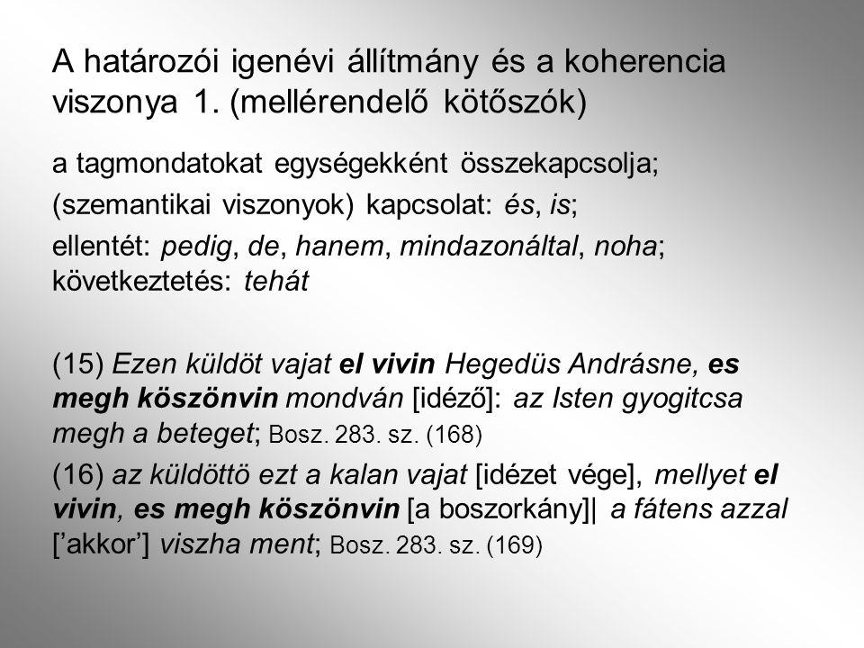 A határozói igenévi állítmány és a koherencia viszonya 2.