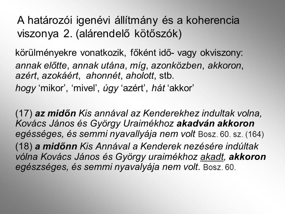 A határozói igenévi állítmány és a koherenciáért felelős nyelvi elemek viszonya 3.