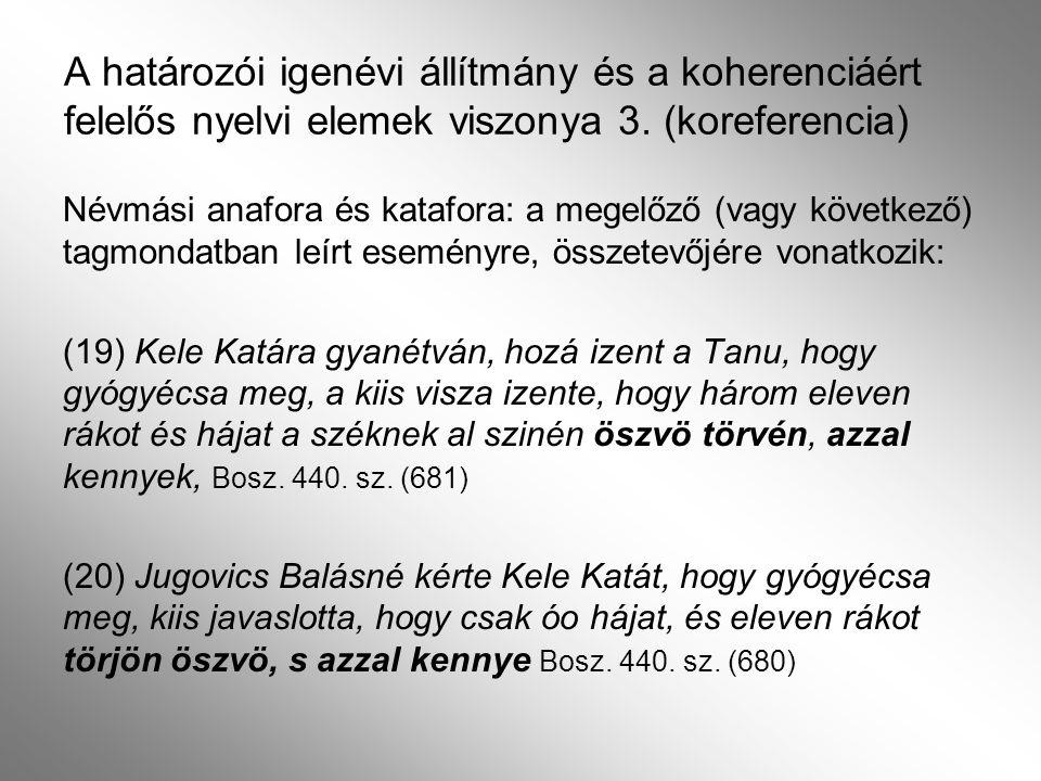 A határozói igenévi állítmány és a koherenciáért felelős nyelvi elemek 3.