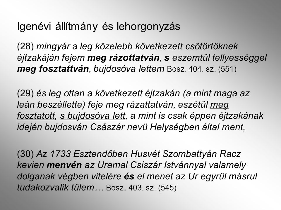 Források Bosz = Magyarországi boszorkányperek 1529–1768.