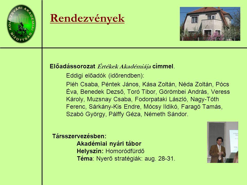 Előadássorozat Értékek Akadémiája címmel.