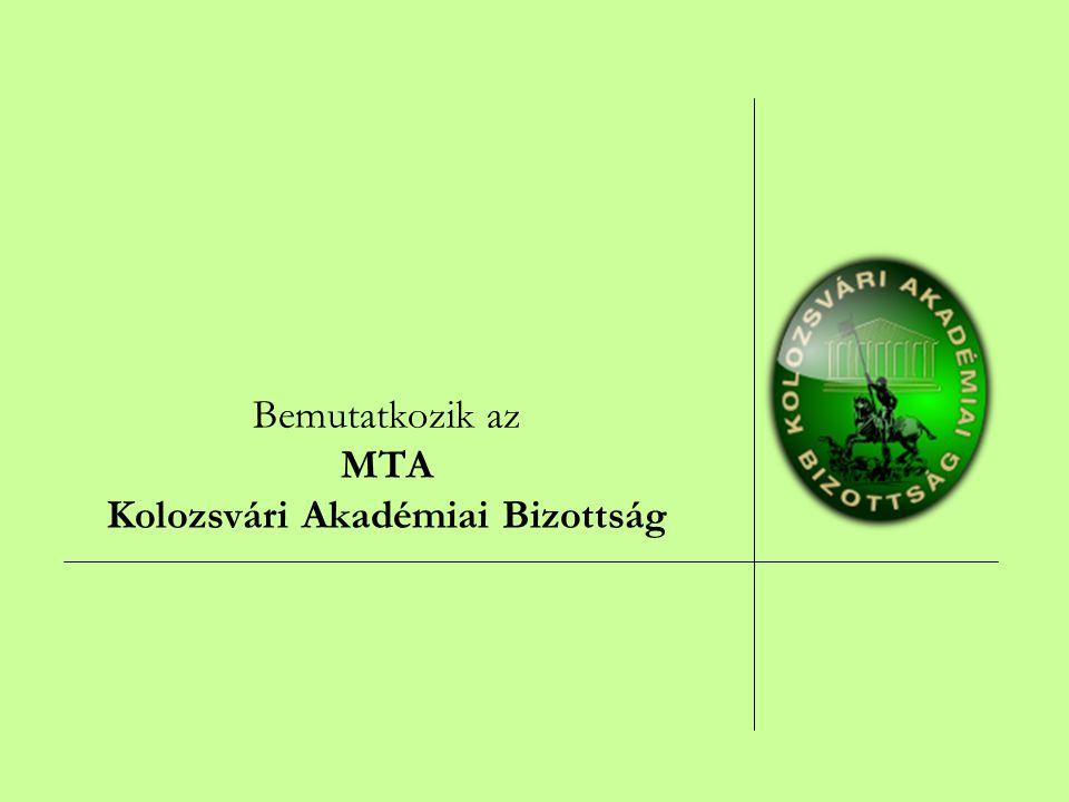 Bemutatkozik az MTA Kolozsvári Akadémiai Bizottság