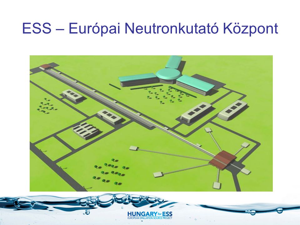 ESS – Európai Neutronkutató Központ