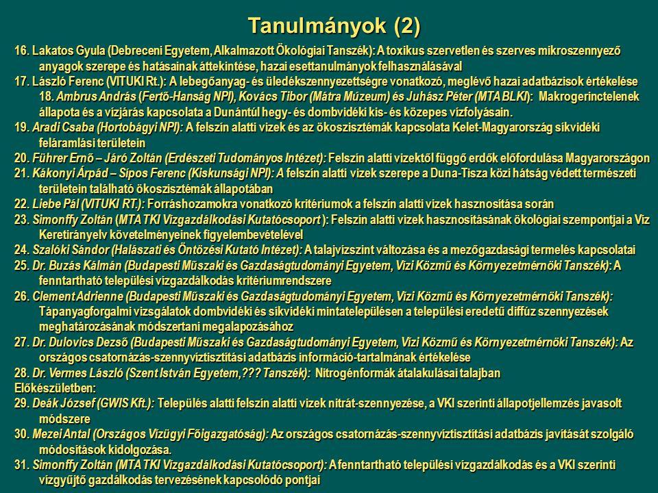 16. Lakatos Gyula (Debreceni Egyetem, Alkalmazott Ökológiai Tanszék): A toxikus szervetlen és szerves mikroszennyező anyagok szerepe és hatásainak átt
