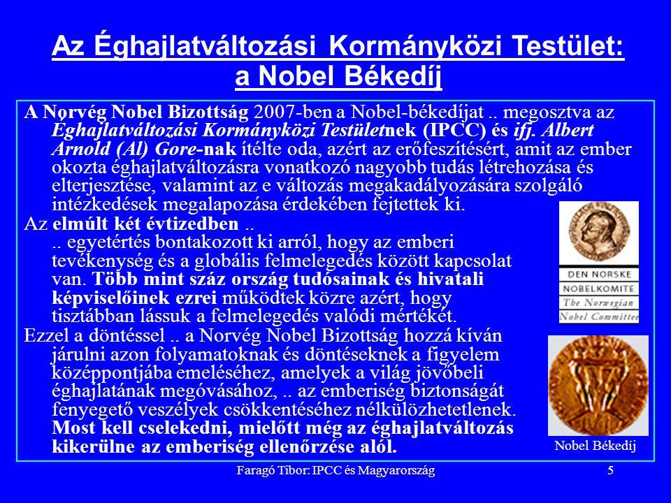 Faragó Tibor: IPCC és Magyarország5 felszín sztratoszféra zivatarfelhő troposzféra Az Éghajlatváltozási Kormányközi Testület: a Nobel Békedíj A Norvég