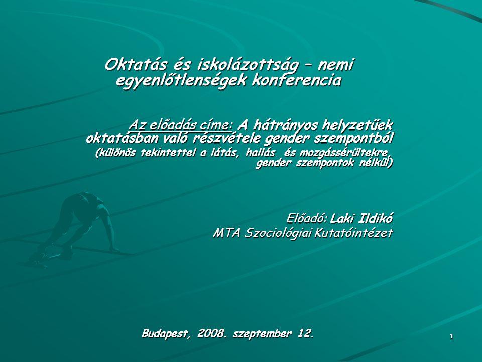 2 Az előadás tartalma: 1.A fogyatékos szerep 2.A fogyatékos fiatal felnőttek az oktatási rendszerben