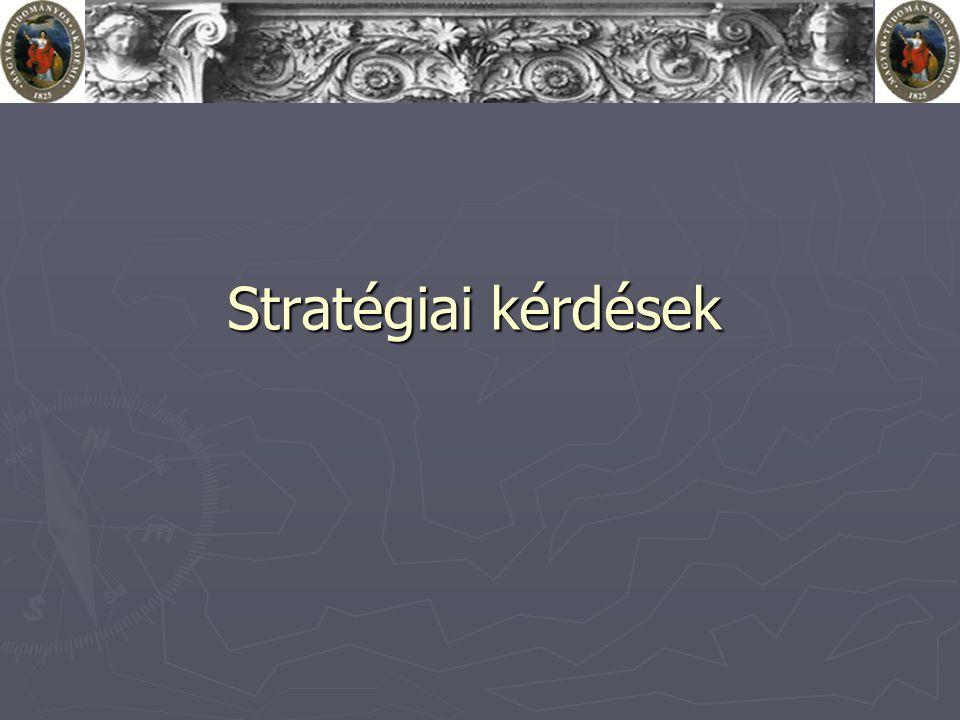Stratégiai kérdések