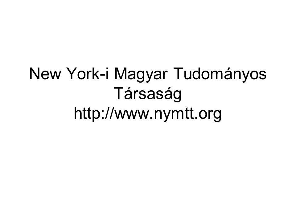 New York-i Magyar Tudományos Társaság http://www.nymtt.org