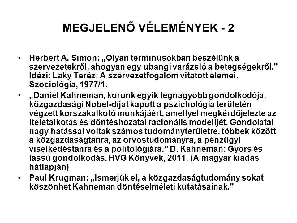 MEGJELENŐ VÉLEMÉNYEK - 2 Herbert A.